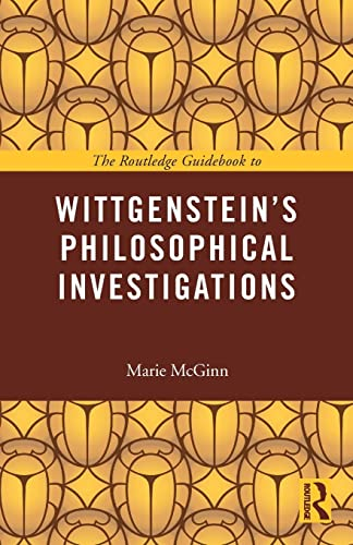 9780415452564: The Routledge Guidebook to Wittgenstein's Philosophical Investigations (The Routledge Guides to the Great Books)