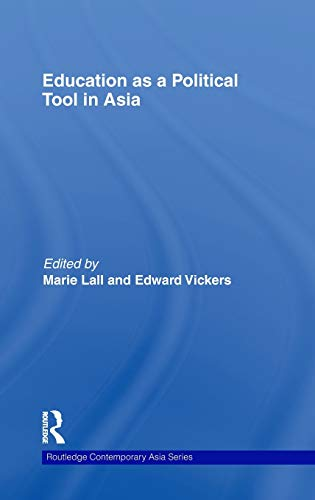 9780415452595: Education as a Political Tool in Asia (Routledge Contemporary Asia Series)