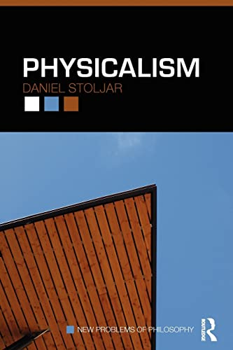 9780415452632: Physicalism (New Problems of Philosophy)