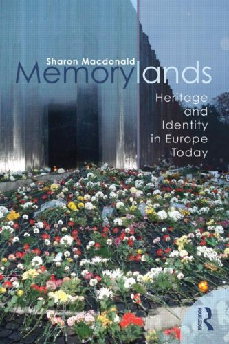 9780415453349: Memorylands: Heritage and Identity in Europe Today