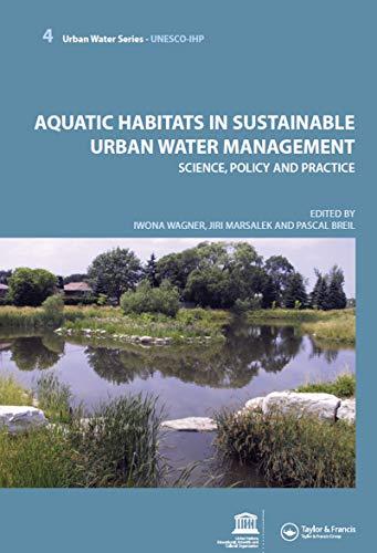 9780415453516: Aquatic Habitats in Sustainable Urban Water Management: Urban Water Series - UNESCO-IHP