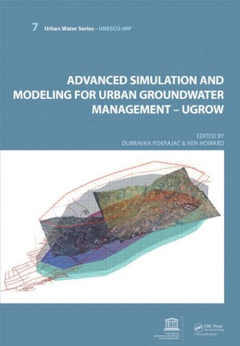 9780415453547: Advanced Simulation and Modeling for Urban Groundwater Management - UGROW: UNESCO-IHP (Urban Water Series-unesco-ihp)
