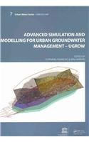 9780415453554: Advanced Simulation and Modeling for Urban Groundwater Management - UGROW: UNESCO-IHP (Urban Water Series)