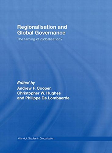 9780415453769: Regionalisation and Global Governance: The Taming of Globalisation? (Routledge Studies in Globalisation)