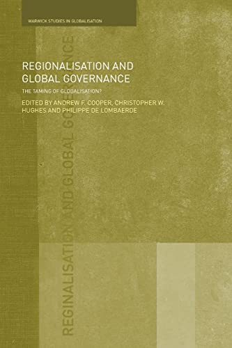 9780415453776: Regionalisation and Global Governance: The Taming of Globalisation? (Routledge Studies in Globalisation)