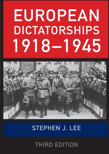 9780415454858: European Dictatorships 1918–1945