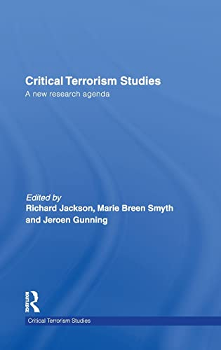 9780415455077: Critical Terrorism Studies: A New Research Agenda (Routledge Critical Terrorism Studies)