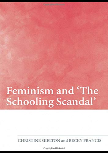 9780415455091: Feminism and 'The Schooling Scandal'