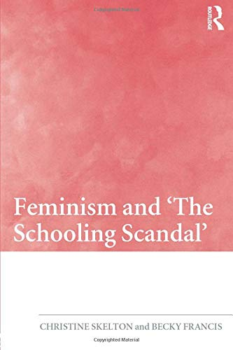 9780415455107: Feminism and 'The Schooling Scandal'