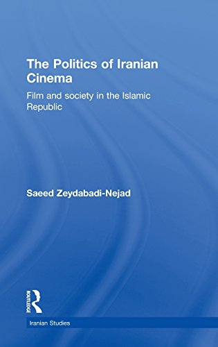9780415455367: The Politics of Iranian Cinema: Film and Society in the Islamic Republic (Iranian Studies)
