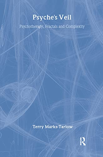 9780415455442: Psyche's Veil: Psychotherapy, Fractals and Complexity