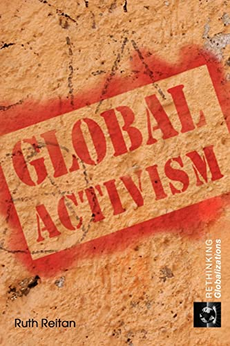 9780415455510: Global Activism (Rethinking Globalizations)