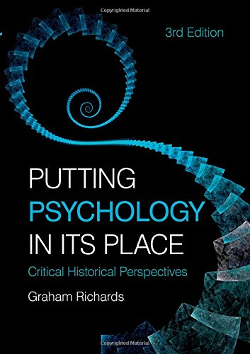 9780415455794: Putting Psychology in its Place, 3rd Edition: Critical Historical Perspectives