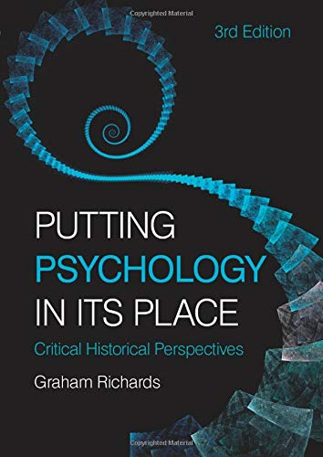 9780415455800: Putting Psychology in its Place, 3rd Edition: Critical Historical Perspectives