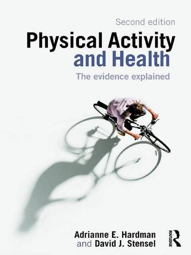 9780415455855: Physical Activity and Health: The Evidence Explained