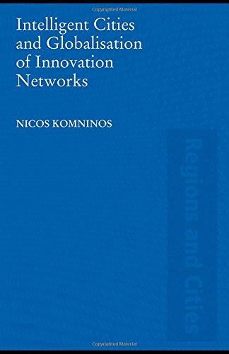 9780415455916: Intelligent Cities and Globalisation of Innovation Networks (Regions and Cities)