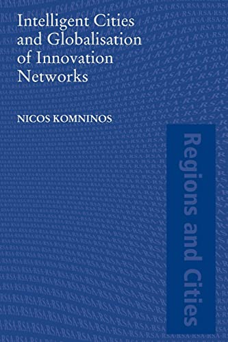 9780415455923: Intelligent Cities and Globalisation of Innovation Networks (Regions and Cities)