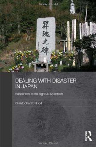 9780415456623: Dealing with Disaster in Japan: Responses to the Flight JL123 Crash (Routledge Contemporary Japan Series)