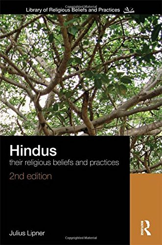9780415456760: Hindus: Their Religious Beliefs and Practices (The Library of Religious Beliefs and Practices)