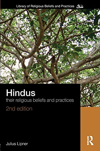 9780415456777: Hindus: Their Religious Beliefs and Practices (The Library of Religious Beliefs and Practices)