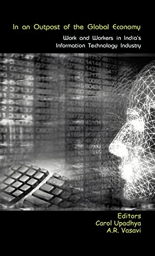 9780415456807: In an Outpost of the Global Economy: Work and Workers in India's Information Technology Industry