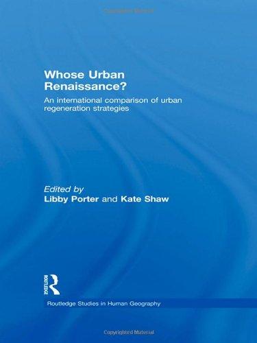 9780415456821: Whose Urban Renaissance?: An international comparison of urban regeneration strategies