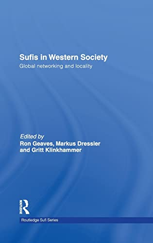 9780415457118: Sufis in Western Society: Global networking and locality (Routledge Sufi Series)