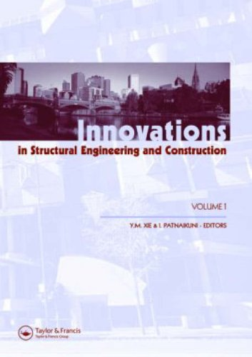 Innovations in Structural Engineering and Construction: Proceedings of the 4th International ...