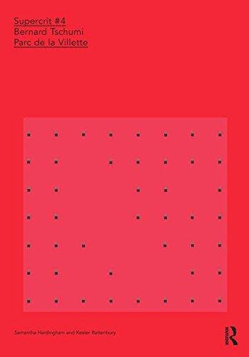 9780415457873: Bernard Tschumi: Parc de la Villette: SuperCrit #4