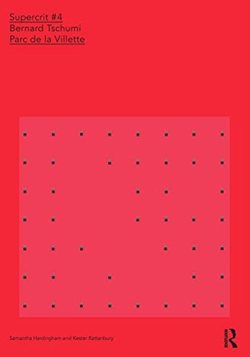 9780415457880: Bernard Tschumi: Parc de la Villette: SuperCrit #4