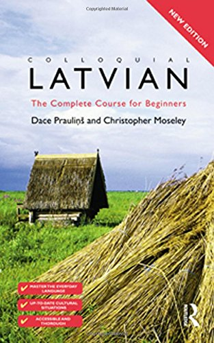 9780415458061: Colloquial Latvian: The Complete Course for Beginners (Colloquial Series)
