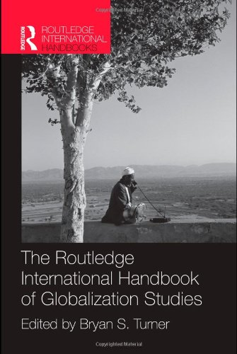 9780415458085: The Routledge International Handbook of Globalization Studies (Routledge International Handbooks)