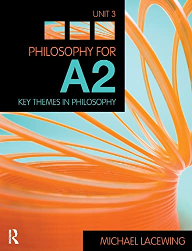 9780415458221: Philosophy for A2: Unit 3: Key Themes in Philosophy, 2008 AQA Syllabus