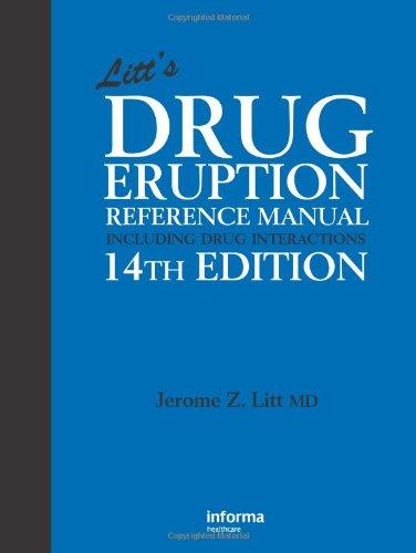9780415458856: Litt's Drug Eruption Reference Manual Including Drug Interactions, 14th Edition (Litt's Drug Eruption Reference Manual: Including Drug Interactions)