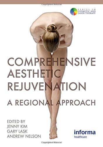 9780415458948: Comprehensive Aesthetic Rejuvenation: A Regional Approach (Series in Cosmetic and Laser Therapy)