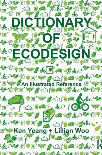 9780415458993: Dictionary of Ecodesign: An Illustrated Reference