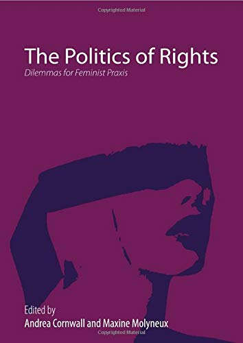 9780415459068: The Politics of Rights: Dilemmas for Feminist Praxis (ThirdWorlds)