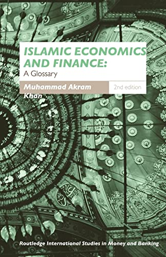 9780415459259: Islamic Economics and Finance: A Glossary (Routledge International Studies in Money and Banking)