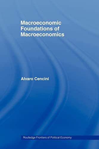 9780415459297: Macroeconomic Foundations of Macroeconomics (Routledge Frontiers of Political Economy)
