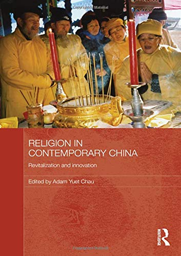 9780415459341: Religion in Contemporary China: Revitalization and Innovation