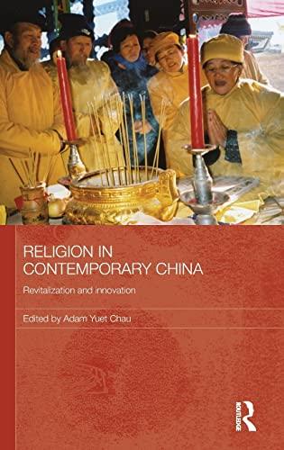 9780415459341: Religion in Contemporary China: Revitalization and Innovation (Routledge Contemporary China Series)