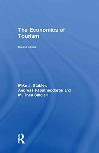 9780415459389: The Economics of Tourism