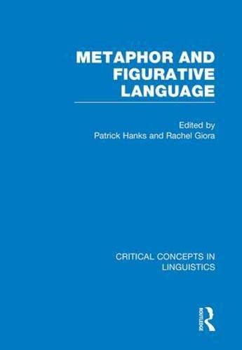 Metaphor, Analogy and Allusive Language: Critical Concepts in Linguistics (0415459559) by Hanks, Patrick
