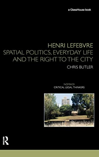 9780415459679: Henri Lefebvre: Spatial Politics, Everyday Life and the Right to the City