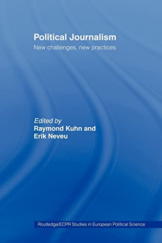 9780415459723: Political Journalism: New Challenges, New Practices
