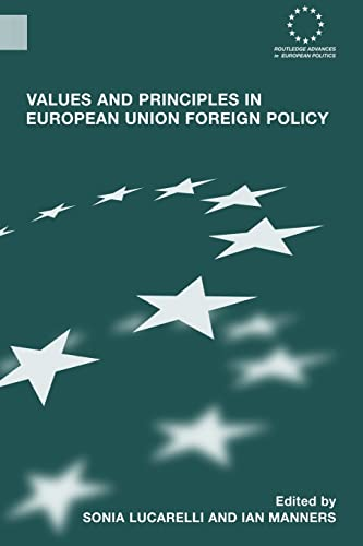 9780415460026: Values and Principles in European Union Foreign Policy