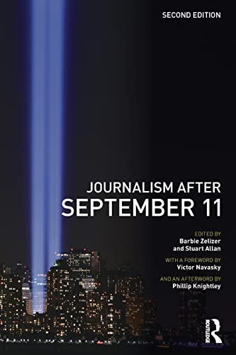 9780415460156: Journalism After September 11 (Communication and Society)