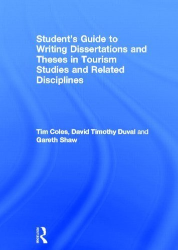 9780415460187: Student's Guide to Writing Dissertations and Theses in Tourism Studies and Related Disciplines