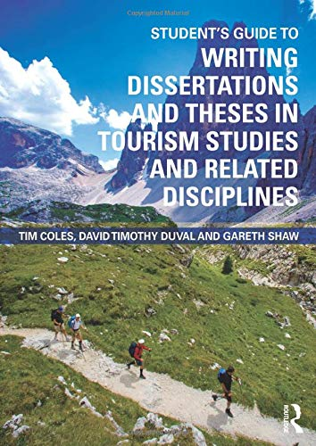 9780415460194: Student's Guide to Writing Dissertations and Theses in Tourism Studies and Related Disciplines