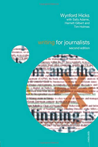 9780415460217: Writing for Journalists (Media Skills)